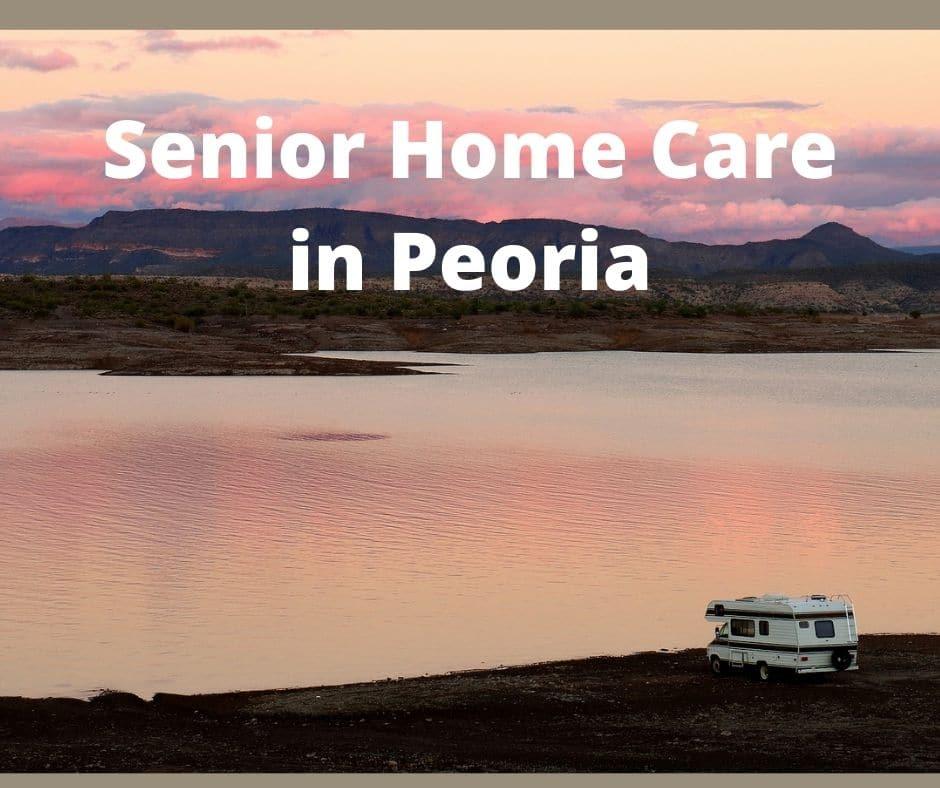 Home Care in Peoria AZ