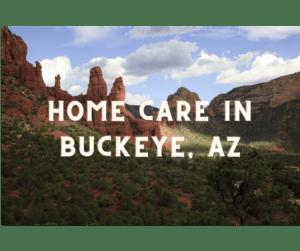 home care in buckeye az